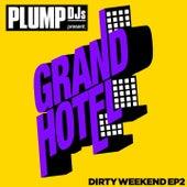 Plump DJs present Dirty Weekend EP 2 by Mark Ronson