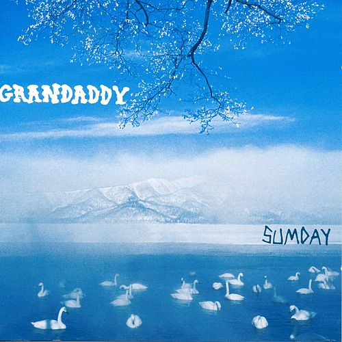 Sumday by Grandaddy