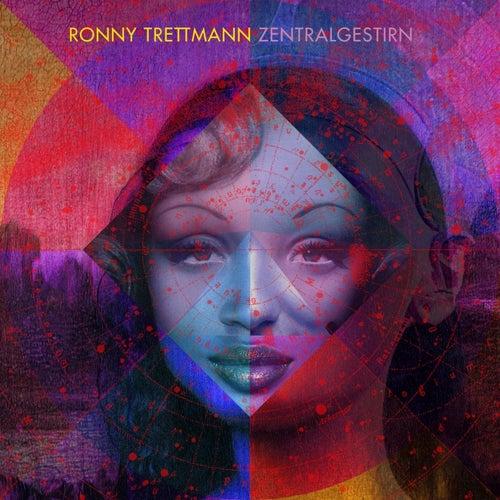 Zentralgestirn by Ronny Trettmann