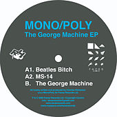 The George Machine EP by Mono-Poly