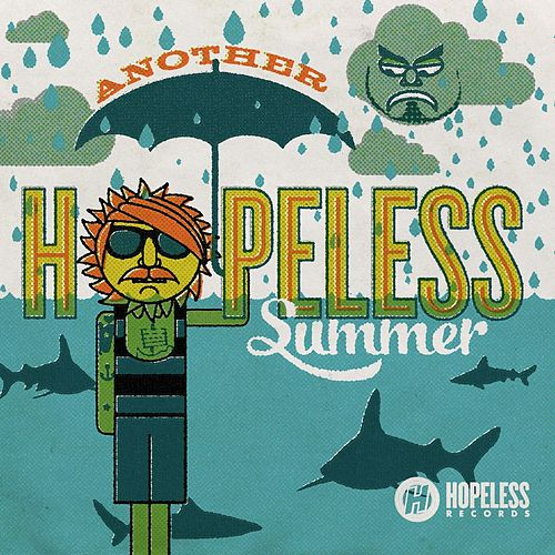 Another Hopeless Summer 2012 by Various Artists