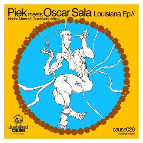 Lousiana EP by Piek meets Oscar Sala
