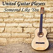 Someone Like You (in the Style of Adele) [Instrumental Version] by United Guitar Players
