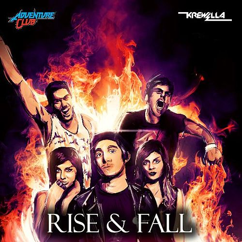Rise & Fall (feat. Krewella) by Adventure Club
