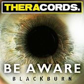 Be Aware by Blackburn