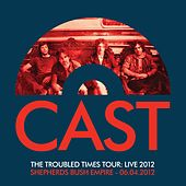 The Troubled Times Tour: Live 2012 by The Cast