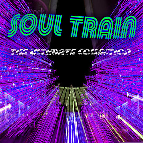 Soul Train - The Ultimate Collection by Various Artists