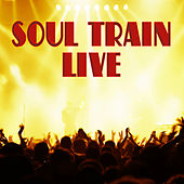 Soul Train Live by Various Artists
