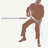 Stand! by Bobby Broom
