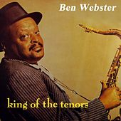 King Of The Tenors von Ben Webster