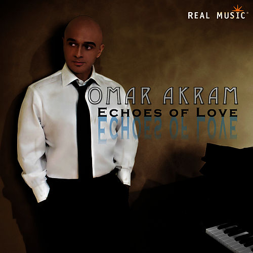 Echoes of Love by Omar Akram