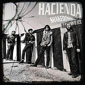Shakedown by Hacienda