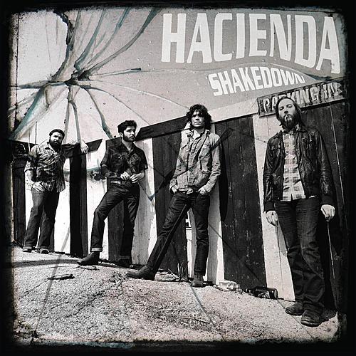 Shakedown by Hacienda