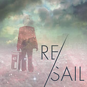 RE/Sail by AWOLNATION