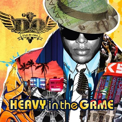 Heavy in the Game by D.O.