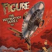 The Destruction Series Vol 1 by The Figure