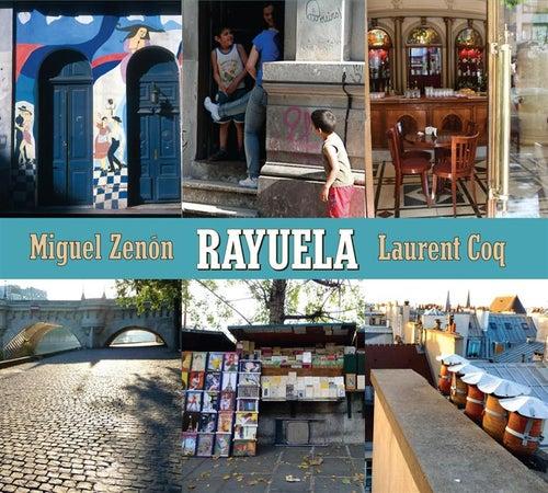 Rayuela by Miguel Zenon & Laurent Coq