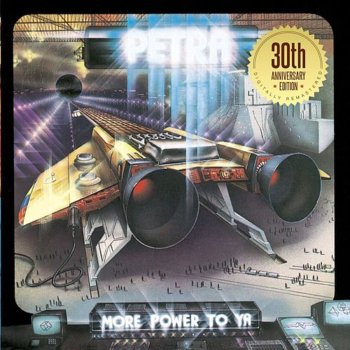 More Power to Ya: 30th Anniversary Edition by Petra
