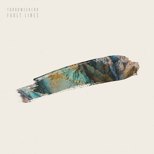 Fault Lines by Turboweekend