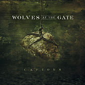 Captors by Wolves At The Gate