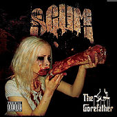 The Gorefather by Scum