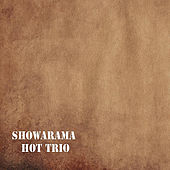 Showarama Hot Trio by Showarama Hot Trio