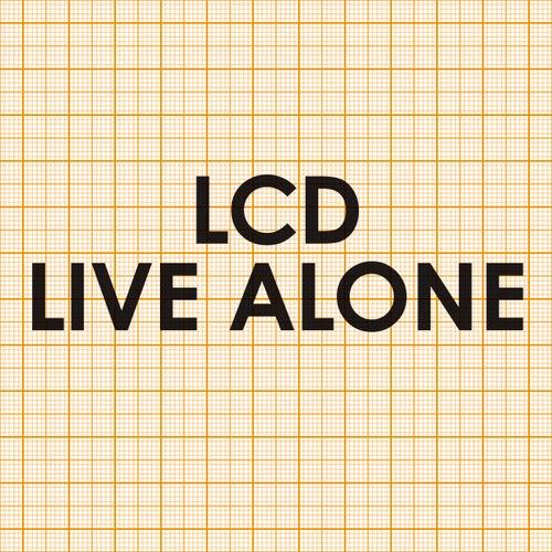 Live Alone von LCD Soundsystem