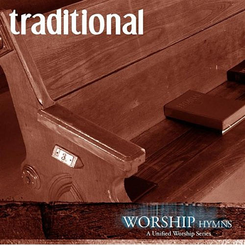 Worship Hymns: Traditional by Various Artists