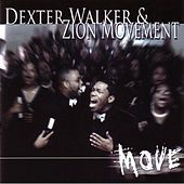 Move by Dexter Walker & Zion Movement