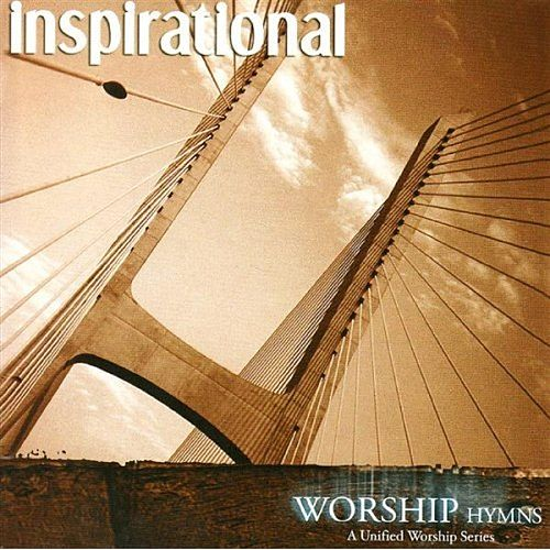 Worship Hymns: Inspirational by Various Artists