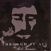 Through It All by Rod Truman