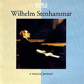 Wilhelm Stenhammar – A Musical Portrait by Various Artists