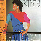 Get Loose by Evelyn Champagne King
