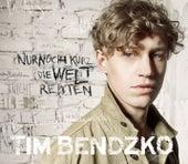 Nur noch kurz die Welt retten by Tim Bendzko