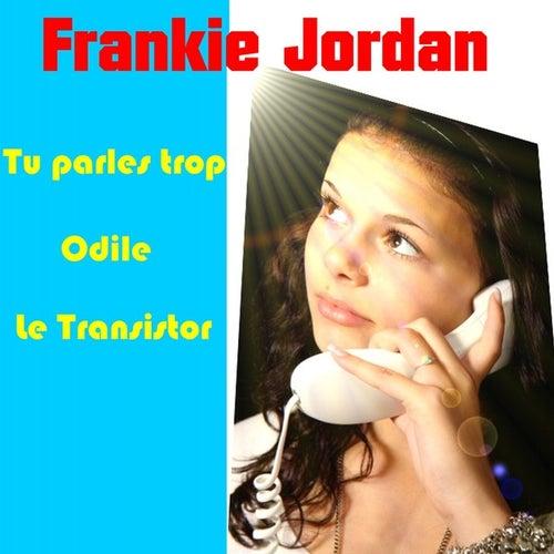 Tu Parles Trop by Frankie Jordan
