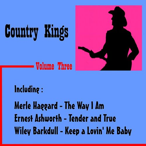 Country Kings, Volume Three by Various Artists