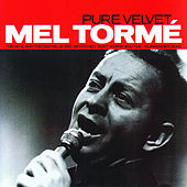 Pure Velvet von Mel Tormè