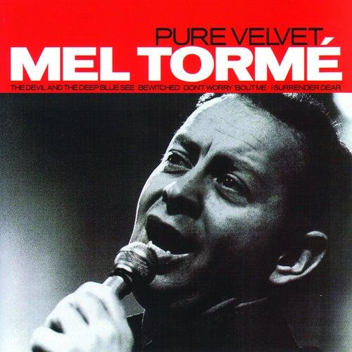 Pure Velvet by Mel Tormè