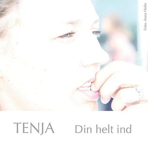 Din Helt Ind by Tenja
