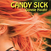 Candy Sick by Donnie Haight