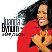 More Passion by Juanita Bynum