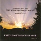 Faith Moves Mountains by The Blind Boys Of Alabama