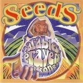 Parables, Prayers, and Songs by The Seeds
