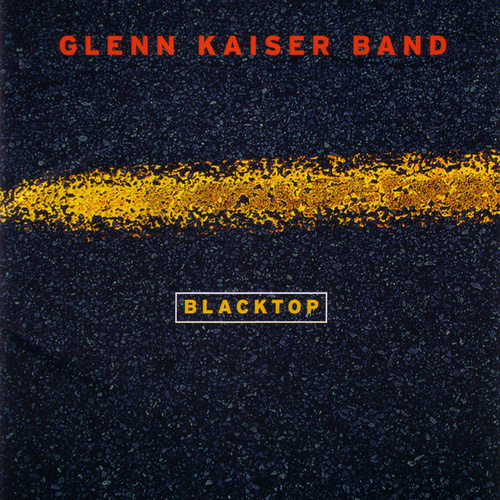 Blacktop by Glenn Kaiser Band