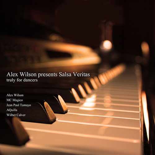 Salsa Veritas by Alex Wilson