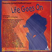Life Goes On by Various Artists