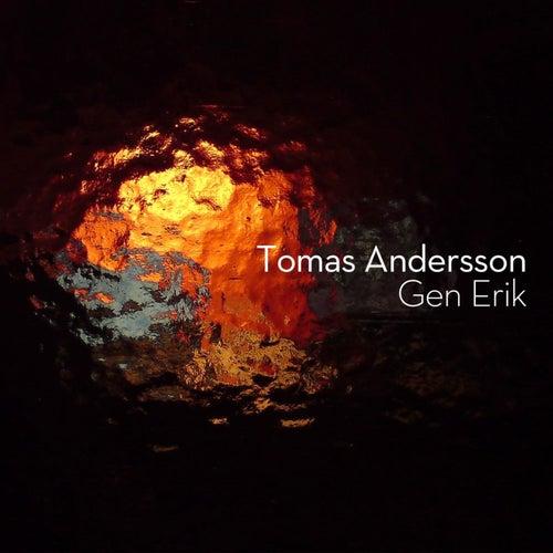 Gen Erik by Tomas Andersson