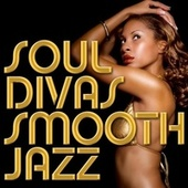 Soul Divas Smooth Jazz by Smooth Jazz Allstars
