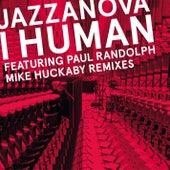 I Human (Mike Huckaby Remixes) by Jazzanova