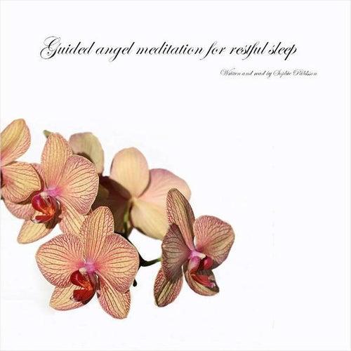 Guided angel meditation for restful sleep by Sophie Påhlsson